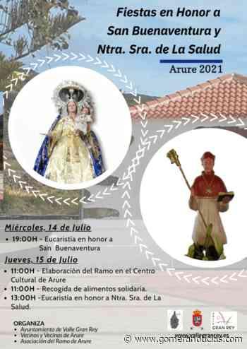 Arure se prepara para las fiestas en honor a San Buenaventura y la Virgen Nuestra Señora de La Salud - Gomeranoticias
