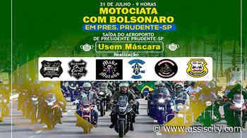 Presidente Jair Bolsonaro visita Prudente e apoiadores organizam moto carreata - Assiscity - Notícias de Assis SP e região hoje