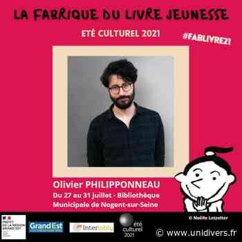 Olivier Philipponneau à la bibliothèque municipale de Nogent-sur-Seine Bibliothèque Municipale de Nogent-sur-Seine mardi 27 juillet 2021 - Unidivers
