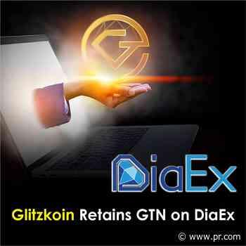 Glitzkoin DiaEx Platform Stays with GTN, Sidelines Bitcoin - PR.com