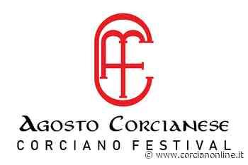 Lo spettacolo del Corciano Festival torna ad animare l'agosto umbro - CORCIANONLINE.it - CORCIANONLINE.it