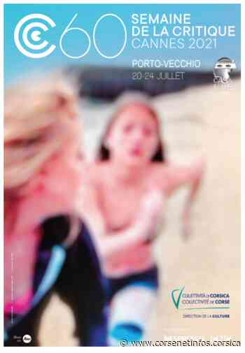 La semaine de la critique de Cannes revient à Porto-Vecchio du 20 au 24 juillet - Corse Net Infos