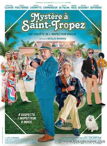 Dans les salles dès ce 14 juillet, Mystère à Saint-Tropez, avec Clavier et Poelvoorde. - Le Blog TV News