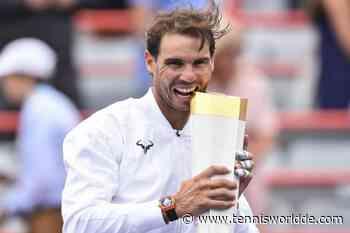 Rafael Nadal kehrt nach Toronto zurück und strebt in Kanada den 3. Titel in Folge an - Tennis World DE