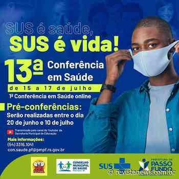 Passo Fundo promove a 13ª Conferência Municipal de Saúde - Revista News