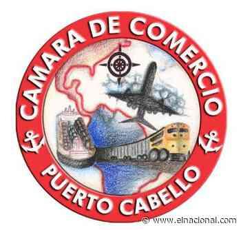 La Cámara de Comercio de Puerto Cabello - El Nacional