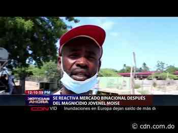 Mercado binacional de Pedernales se reactiva después del magnicidio Jovenel Moïse - CDN