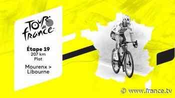 Direct TV : Tour de France 2021 - Etape 19 : Mourenx > Libourne - france.tv