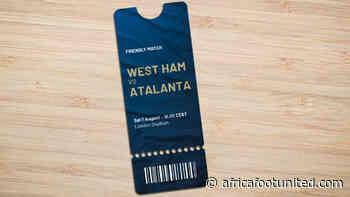 Présaison : L'Atalanta et West Ham s'affrontent en Betway Cup le 7 août - AFRICA FOOT UNITED