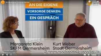 """SKFM Germersheim informiert!: Gespräch zum Thema: """"Jetzt an die eigene Vorsorge denken"""" ist jetzt auf Youtube zu sehen - Germersheim - Wochenblatt-Reporter"""