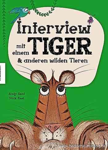 BUCHTIPP: Interviews mit Tieren - Neues für Kinder - Badische Zeitung
