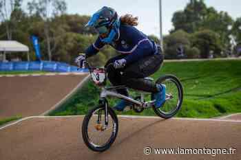 BMX - Axelle Etienne (Lempdes BMX Auvergne) rêve d'une médaille olympique - La Montagne