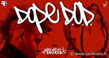 DOPE D.O.D. ● MARABOU L'espace Icare samedi 16 octobre 2021 - Unidivers