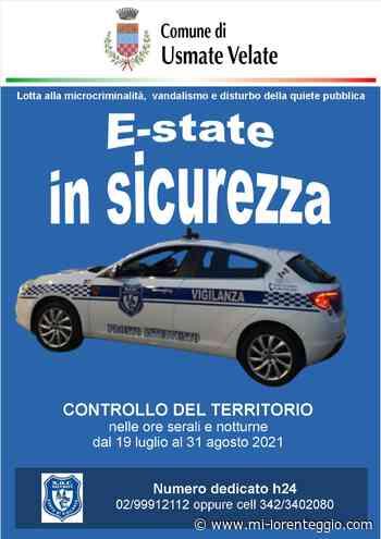 """Usmate Velate. """"E-state sicura"""", il Comune istituisce il servizio di Vigilanza privata serale - MI-LORENTEGGIO.COM. - Mi-Lorenteggio"""