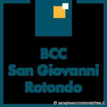 BCC San Giovanni Rotondo: tutto pronto per l'inaugurazione della nuova filiale di Vieste - San Giovanni Rotondo Free