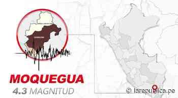 Temblor de 4.3 de magnitud se sintió en Moquegua hoy, según IGP - LaRepública.pe