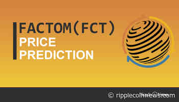 Factom Price Prediction 2021-2025 | Is FCT a good investment? - Ripple Coin News