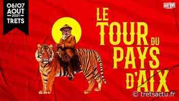 Trets : Le festival Le Tour du Pays d'Aix 2021 (AIX QUI ?) débarque à Trets pour 12h non stop de musique en 2 jours en aout : PROGRAMME - Trets au coeur de la Provence