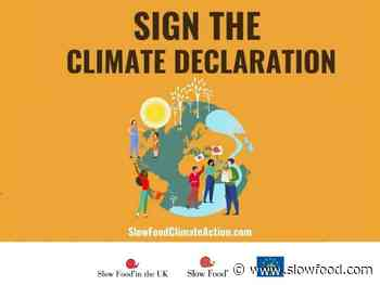 Sign the Slow Food Climate Action Declaration, do it now! - Slow Food International