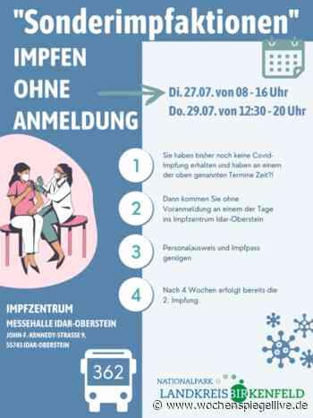 Ohne Anmeldung: Sonder-Impfaktion in Idar-Oberstein - WochenSpiegel