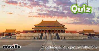 Quiz. 5 questions sur la Chine - Golfe de Saint Tropez.maville.com - maville.com