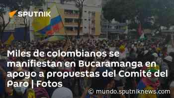 Miles de colombianos se manifiestan en Bucaramanga en apoyo a propuestas del Comité del Paro | Fotos - Sputnik Mundo