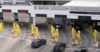 US extends coronavirus closures of borders with Mexico, Canada - Al Jazeera English