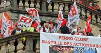Chimie : les Ferropem prennent la Bastille à Vizille en Isère - Force Ouvrière