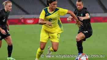 Tough prep set up Matildas' NZ win: Kerr - Whyalla News