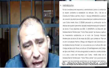 JUAN CARLOS MORILLO SEGUIRÁ EN PRISIÓN, JUEZ RECHAZÓ CESE - Diario de Chimbote