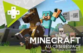 Après-midi découverte Minecraft CyberEspace de Rive de Gier samedi 24 juillet 2021 - Unidivers