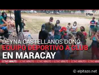 Aragua   Deyna Castellanos donó equipo deportivo a club en Maracay - El Pitazo