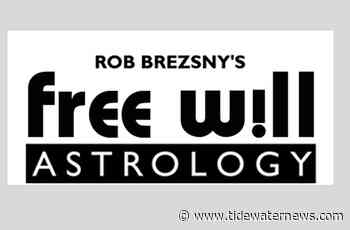 Week of July 21 | Free Will Astrology - TideWater Latest News