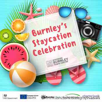 Burnley's 'Staycation Celebration' event starts this weekend