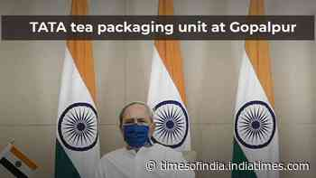 Odisha CM Naveen Patnaik inaugurates TATA tea packaging unit at Gopalpur