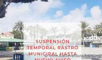 Fuerteventura.- Puerto del Rosario Suspende la celebración del Rastro dominical como medida preventiva - Fuerteventura Digital