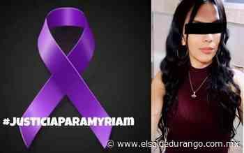Exigirán #JusticiaParaMiriam en Guadalupe Victoria - El Sol de Durango