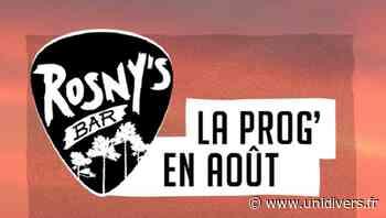 Concert Rosny's Bar Capbreton samedi 14 août 2021 - Unidivers