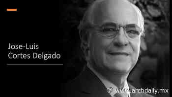 Arquitecto mexicano José Luis Cortés Delgado es nombrado presidente da la Unión Internacional de Arquitectos 2021-2023 - ArchDaily México
