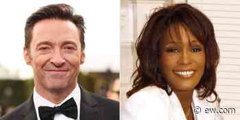 Hugh Jackman expresses his love for Whitney Houston, and it's so emotional - EW.com