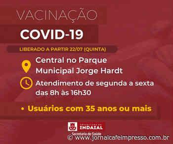 Indaial abre vacinação contra a Covid-19 para pessoas com 35 anos ou mais - Jornal Café Impresso