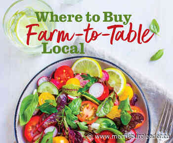 So much goodness readily available locally – Morrisburg Leader - The Morrisburg Leader