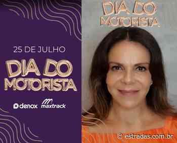 Sula Miranda estrela ação de engajamento para o Dia do Motorista - Estradas