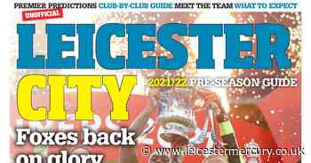 Sign up and sign on for your fantastic free 40-page Leicester City pre-season guide - Leicestershire Live