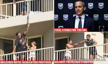 NRL families are banned from using balconies in quarantine by furious Queensland health authorities