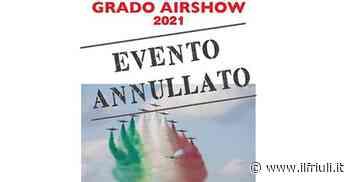 Grado, salta l'Airshow delle Frecce Tricolori - Il Friuli