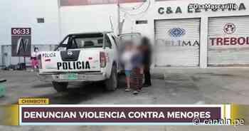 Nuevo Chimbote: Vecinos graban a madre maltratando a sus menores hijos - Canal N