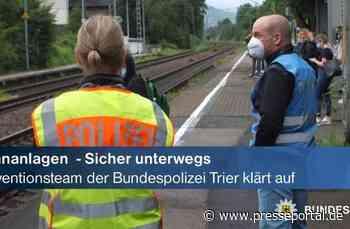BPOL-TR: Präventionsmaßnahmen der Bundespolizei Trier: Bahnanlagen sind keine Spielplätze - wir wollen, dass du sicher ankommst! - Presseportal.de