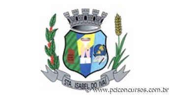 Processo Seletivo é aberto pela Prefeitura de Santa Isabel do Ivaí - PR - PCI Concursos