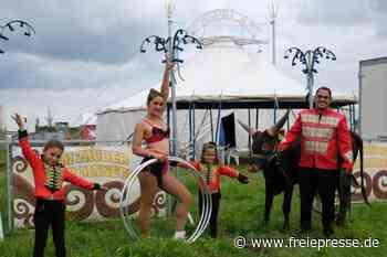 Zirkus hofft auf viele Besucher - Freie Presse